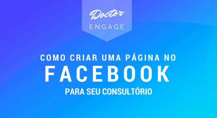 Como criar uma página no facebook para seu consultório